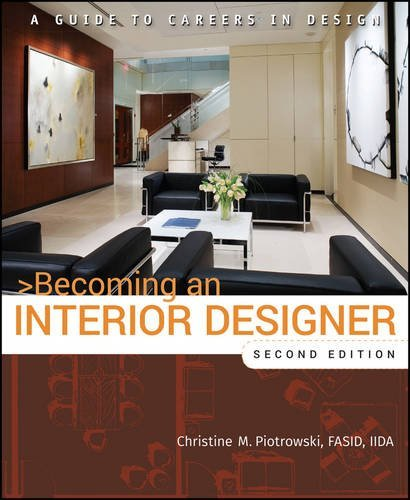 Christine M. Piotrowski Becoming An Interior Designer A Guide To Careers In Design 0002 Edition;