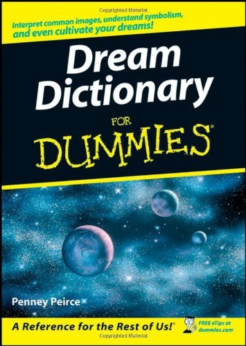 Penney Peirce Dream Dictionary For Dummies