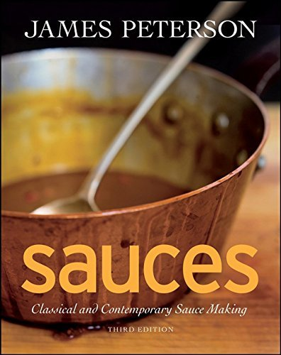 James Peterson Sauces Classical And Contemporary Sauce Making 0003 Edition;