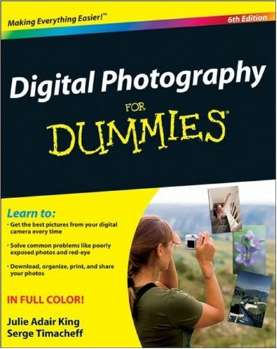 Julie Adair King Digital Photography For Dummies 0006 Edition;
