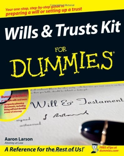 Aaron Larson Wills And Trusts Kit For Dummies [with Cdrom]