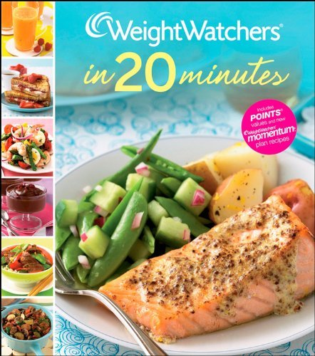 Weight Watchers Weight Watchers In 20 Minutes 250 Fresh Fast Recipes