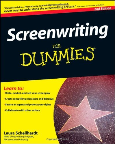 Laura Schellhardt Screenwriting For Dummies 0002 Edition;