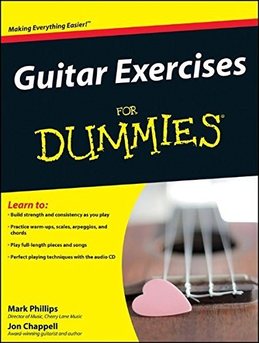 Mark Phillips Guitar Exercises For Dummies [with Cd]