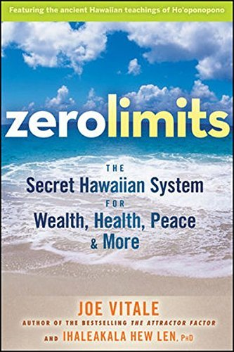 Joe Vitale Zero Limits The Secret Hawaiian System For Wealth Health Pe