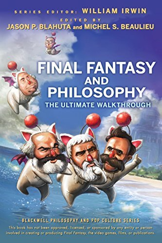 Irwin Final Fantasy And Philosophy The Ultimate Walkthrough