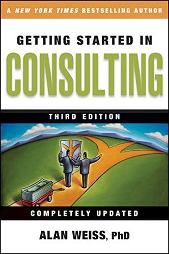 Alan Weiss Getting Started In Consulting 0003 Edition;