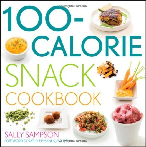 Sally Sampson The 100 Calorie Snack Cookbook