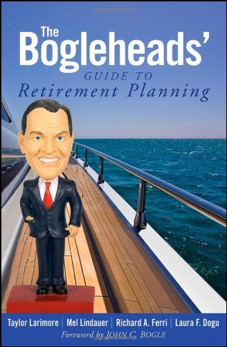 Taylor Larimore The Bogleheads' Guide To Retirement Planning