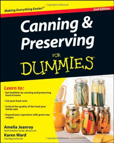 Amelia Jeanroy Canning & Preserving For Dummies 0002 Edition;