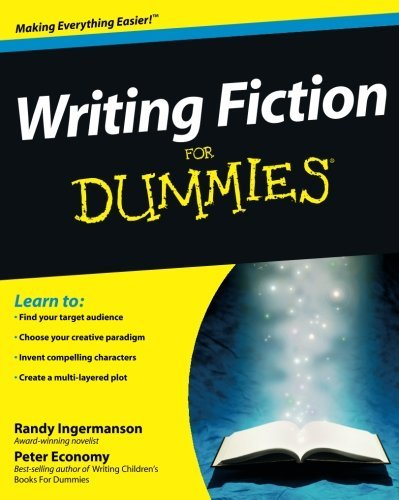 Randy Ingermanson Writing Fiction For Dummies