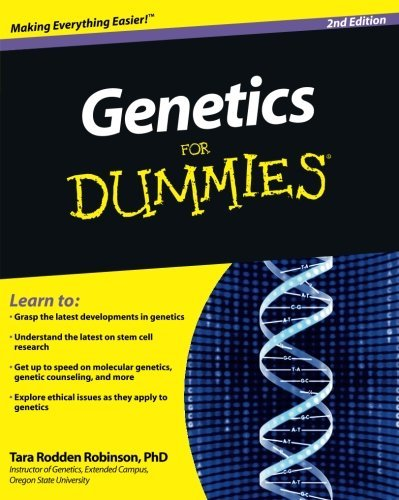 Tara Rodden Robinson Genetics For Dummies 0002 Edition;