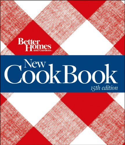 Inc John Wiley &. Sons Better Homes And Gardens New Cook Book 0015 Edition;