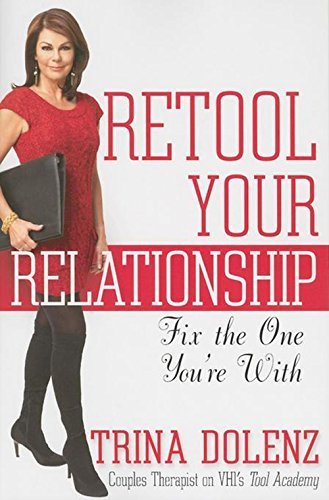 Trina Dolenz Retool Your Relationship Fix The One You're With
