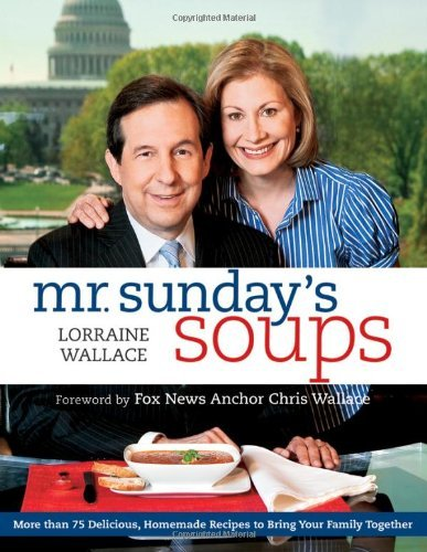 Lorraine Wallace Mr. Sunday's Soups