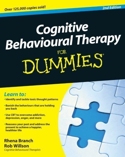 Rhena Branch Cognitive Behavioural Therapy For Dummies 0002 Edition;