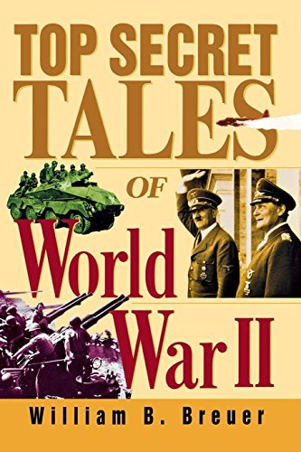 William B. Breuer Top Secret Tales Of World War Ii