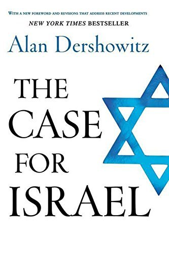 Alan M. Dershowitz The Case For Israel