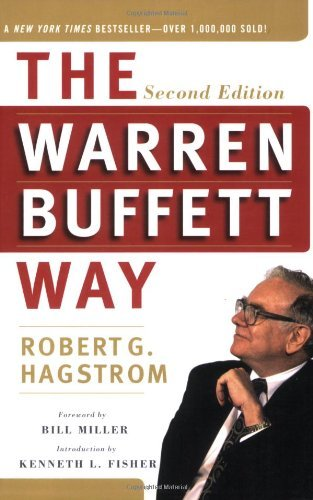 Robert G. Hagstrom Warren Buffett Way The 0002 Edition;