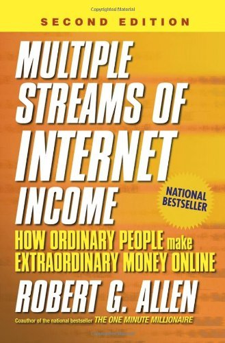 Robert G. Allen Multiple Streams Of Internet Income How Ordinary People Make Extraordinary Money Onli 0002 Edition;