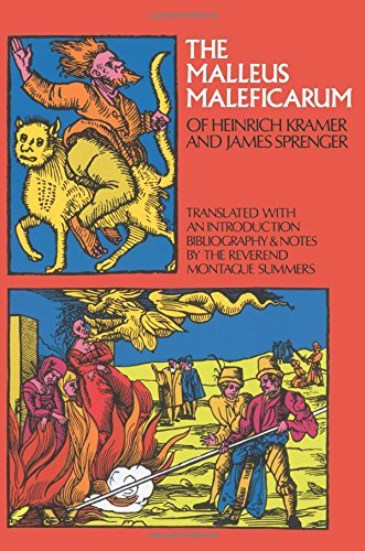 Montague Summers Malleus Maleficarum Of Heinrich Kramer And James S Revised