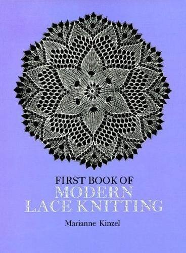 Marianne Kinzel First Book Of Modern Lace Knitting By Means Of Natural Selection Revised