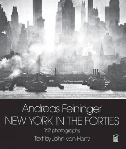 Andreas Feininger New York In The Forties