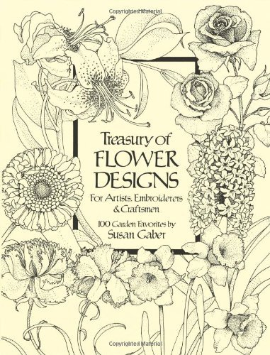 Susan Gaber Treasury Of Flower Designs For Artists Embroidere