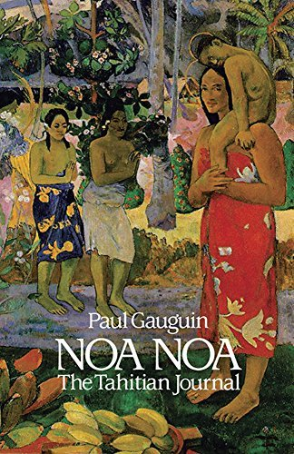 Paul Gauguin Noa Noa The Tahitian Journal Revised
