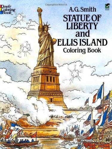 A. G. Smith Statue Of Liberty And Ellis Island Coloring Book