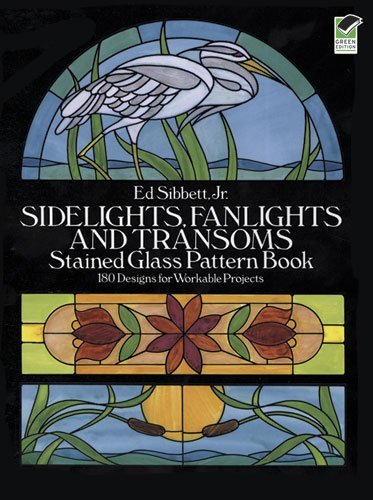 Ed Sibbett Sidelights Fanlights And Transoms Stained Glass P