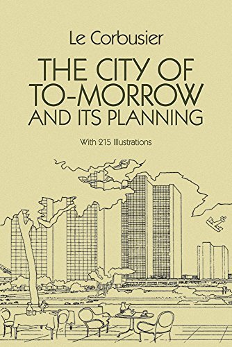 Le Corbusier The City Of Tomorrow And Its Planning 0008 Edition;