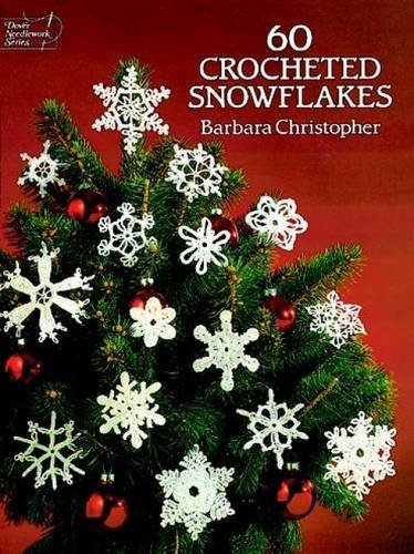 Barbara Christopher 60 Crocheted Snowflakes