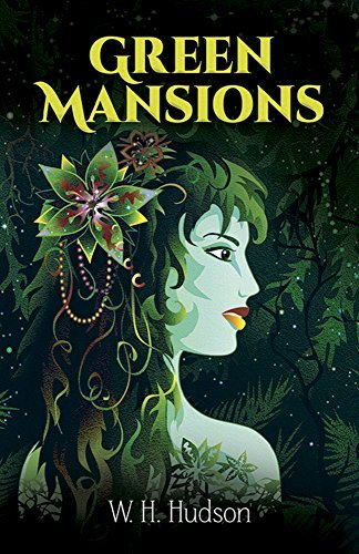 W. H. Hudson Green Mansions Reissue