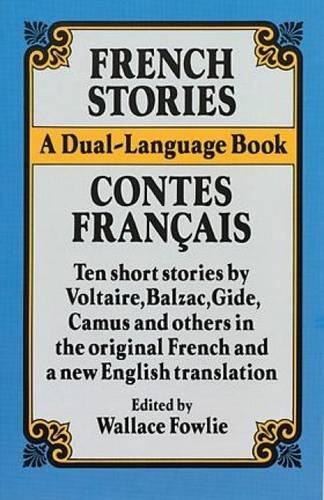 Wallace Fowlie French Stories Contes Francais A Dual Language Book