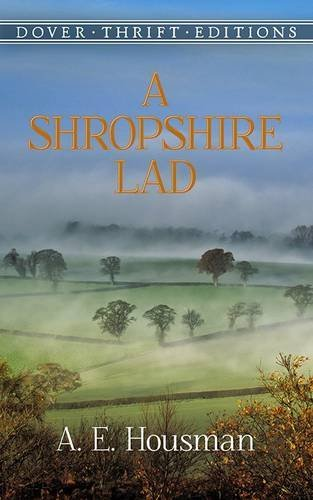 A. E. Housman A Shropshire Lad Revised