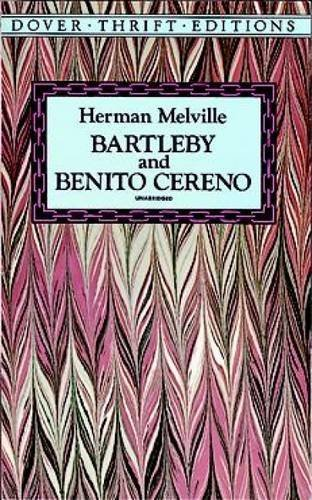 Herman Melville Bartleby And Benito Cereno