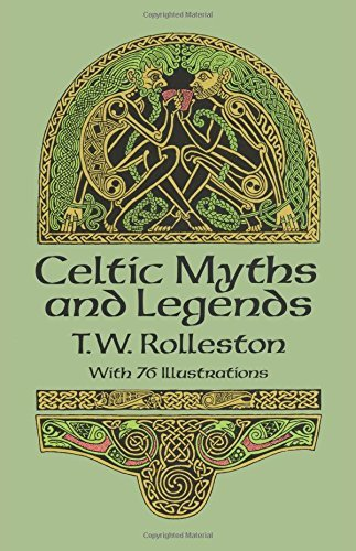 T. W. Rolleston Celtic Myths And Legends