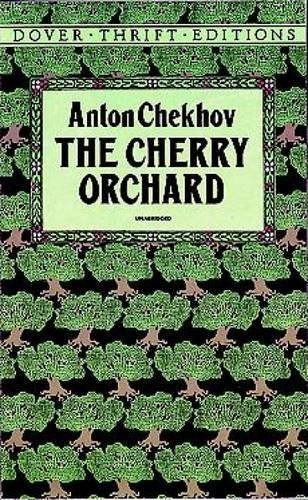 Anton Chekhov The Cherry Orchard Revised