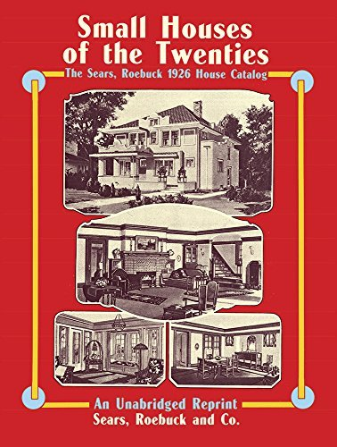 Sears Roebuck And Co Small Houses Of The Twenties The Sears Roebuck 1926 House Catalog