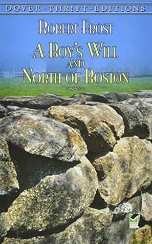 Robert Frost A Boy's Will And North Of Boston Abridged