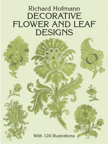 Richard Hofmann Decorative Flower And Leaf Designs Revised