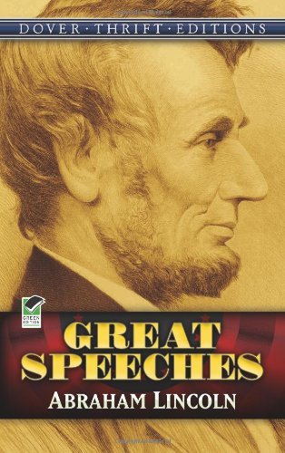 Abraham Lincoln Great Speeches Revised