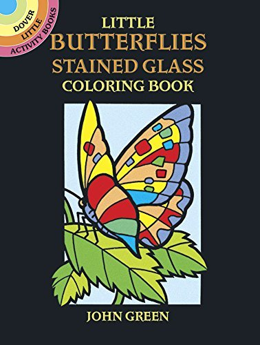 John Green Little Butterflies Stained Glass Coloring Book