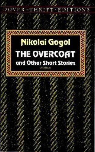 Nikolai Gogol The Overcoat And Other Short Stories Revised