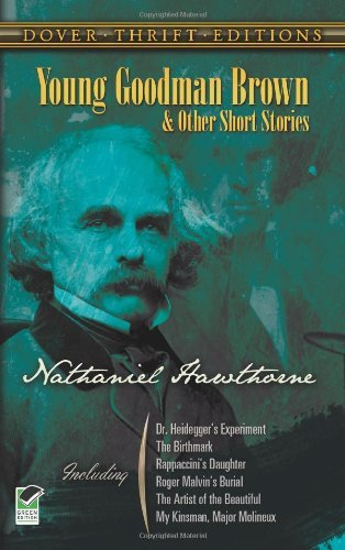 Nathaniel Hawthorne Young Goodman Brown And Other Short Stories Revised