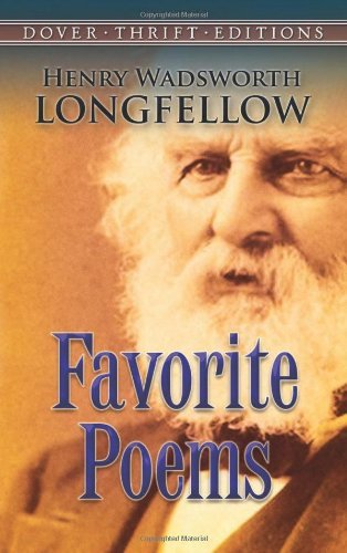Henry Wadsworth Longfellow Favorite Poems