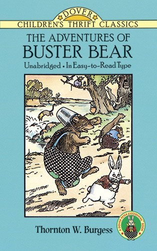 Thornton W. Burgess The Adventures Of Buster Bear