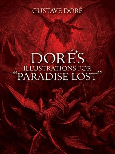 Gustave Dore Dores Illustrations For Paradise Lost Revised