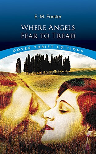 E. M. Forster Where Angels Fear To Tread Revised